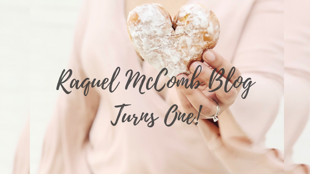 Raquel McComb Blog Turns One
